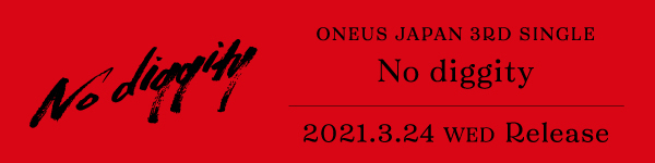 ONEUS JAPAN 3RD SINGLE 「No diggity」 バナー